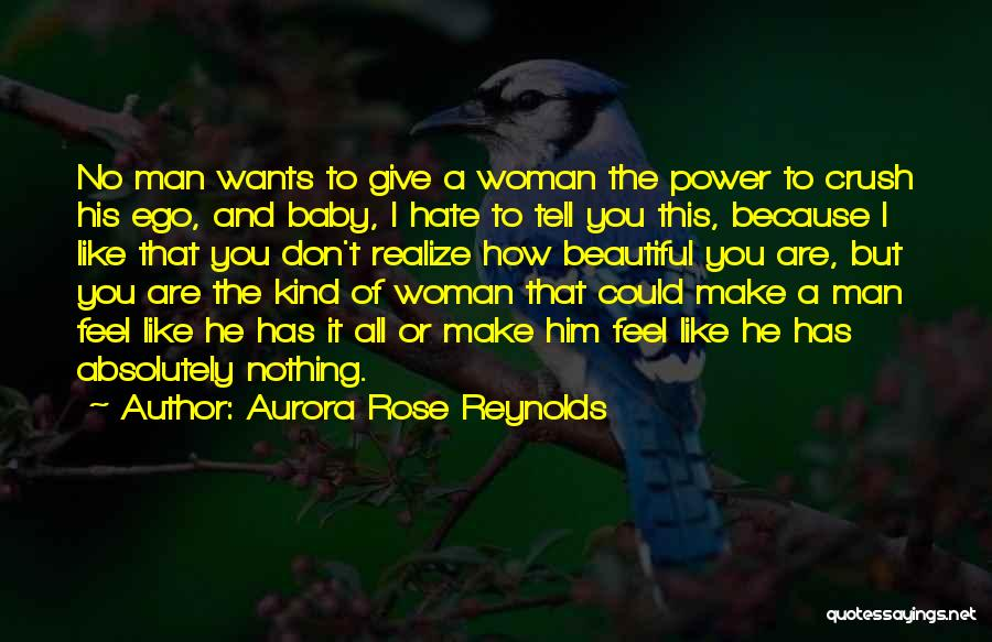 You All Are Beautiful Quotes By Aurora Rose Reynolds
