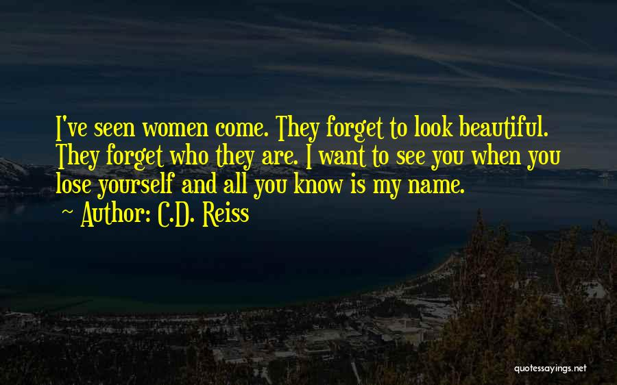 You All Are Beautiful Quotes By C.D. Reiss