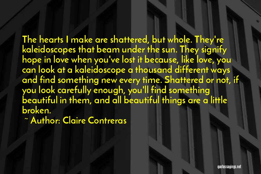 You All Are Beautiful Quotes By Claire Contreras
