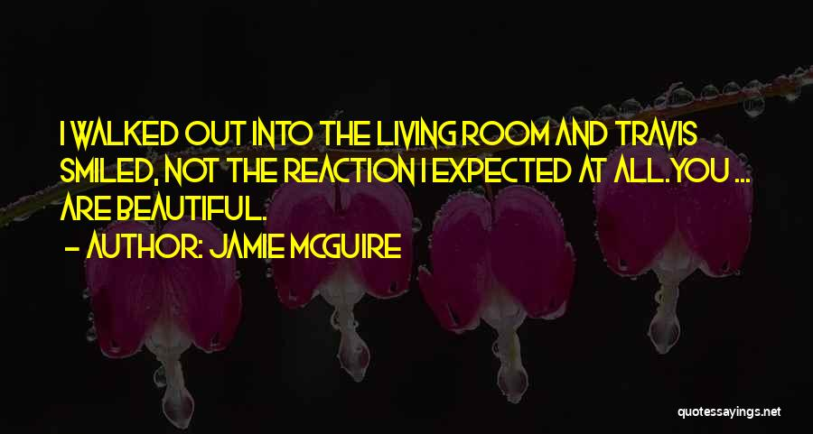 You All Are Beautiful Quotes By Jamie McGuire