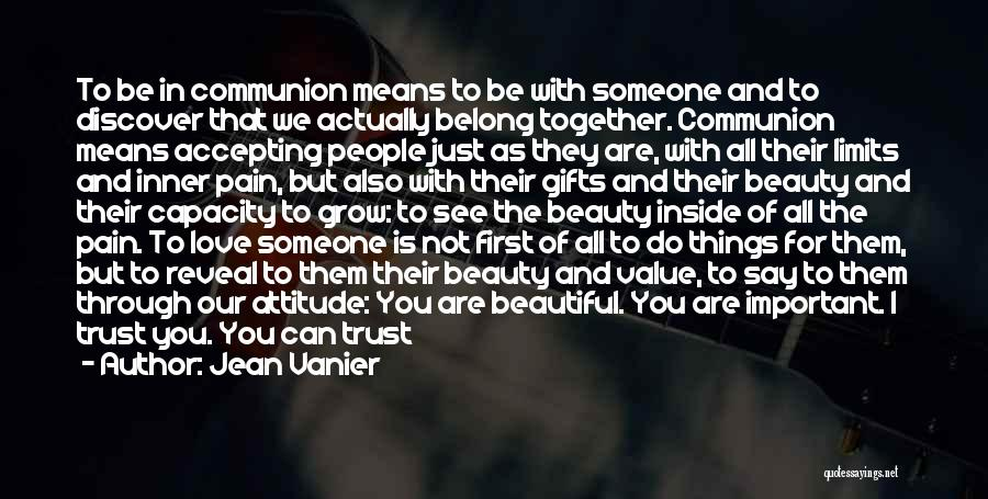 You All Are Beautiful Quotes By Jean Vanier