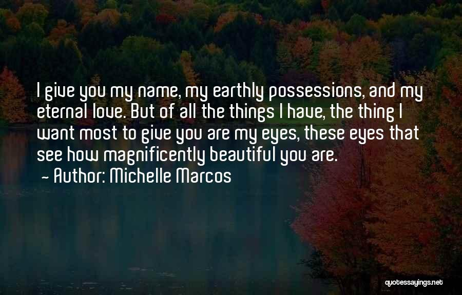 You All Are Beautiful Quotes By Michelle Marcos