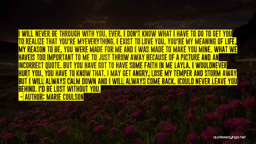 You Always Leave Me Quotes By Marie Coulson