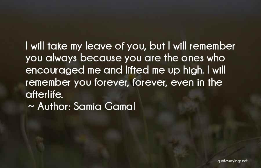 You Always Leave Me Quotes By Samia Gamal