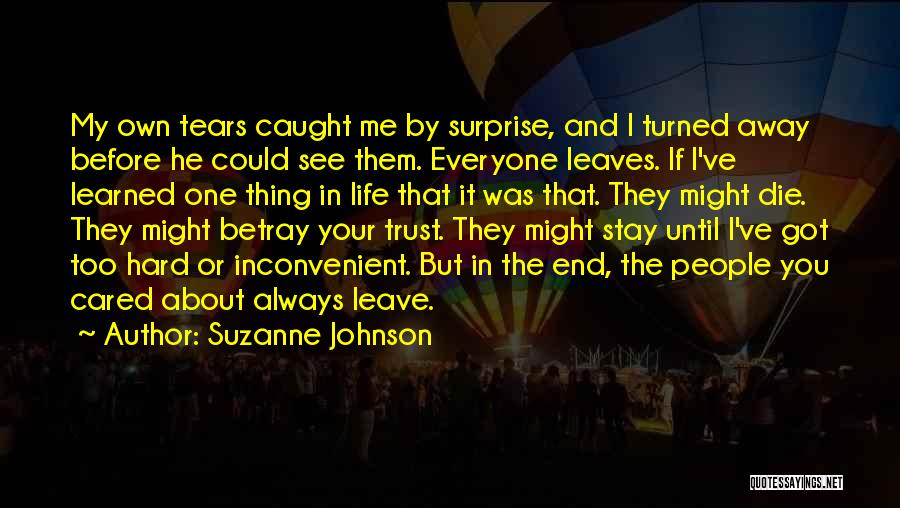 You Always Leave Me Quotes By Suzanne Johnson
