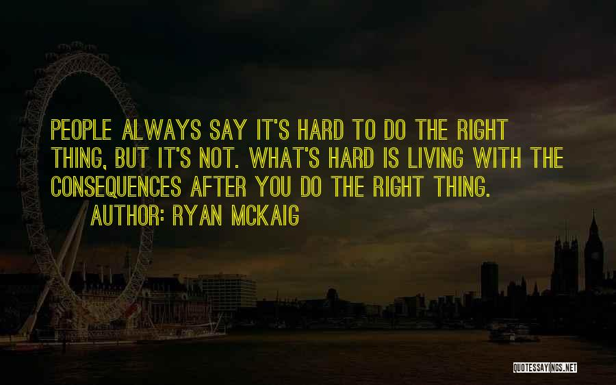 Top 58 You Always Say The Right Thing Quotes Sayings