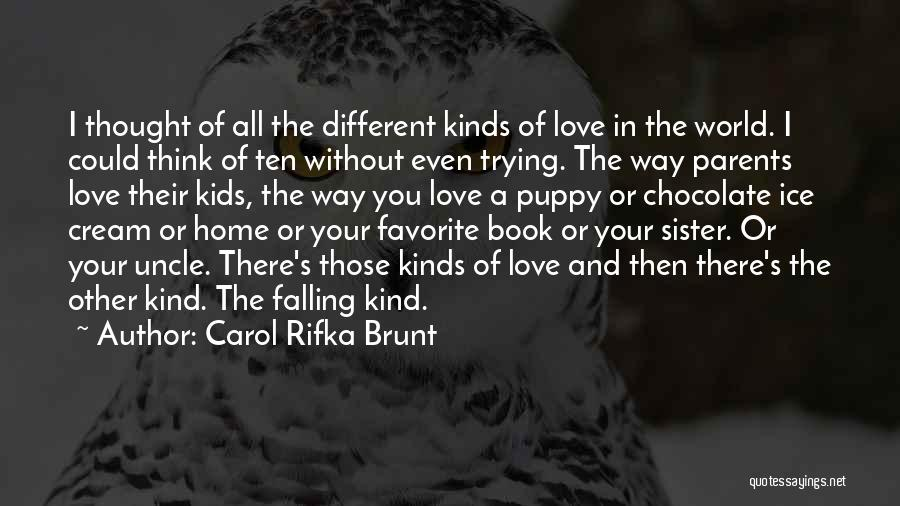You And Your Puppy Quotes By Carol Rifka Brunt