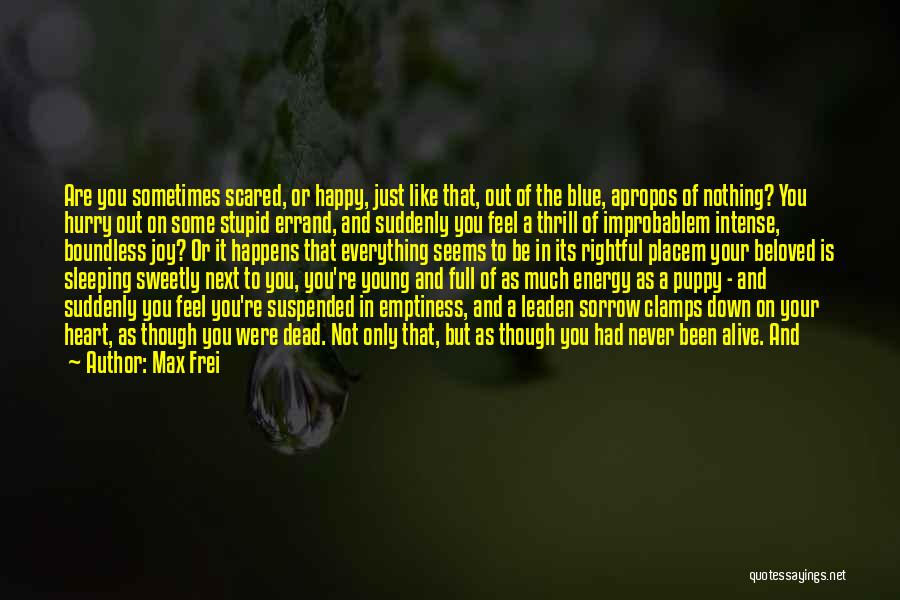 You And Your Puppy Quotes By Max Frei