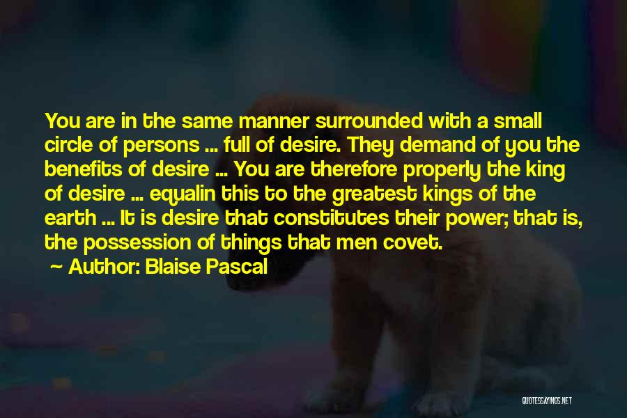 You Are A Circle Quotes By Blaise Pascal
