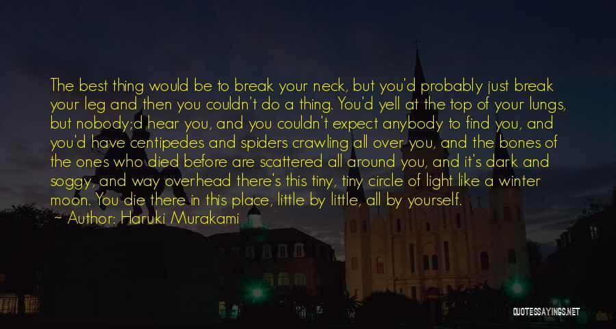 You Are A Circle Quotes By Haruki Murakami