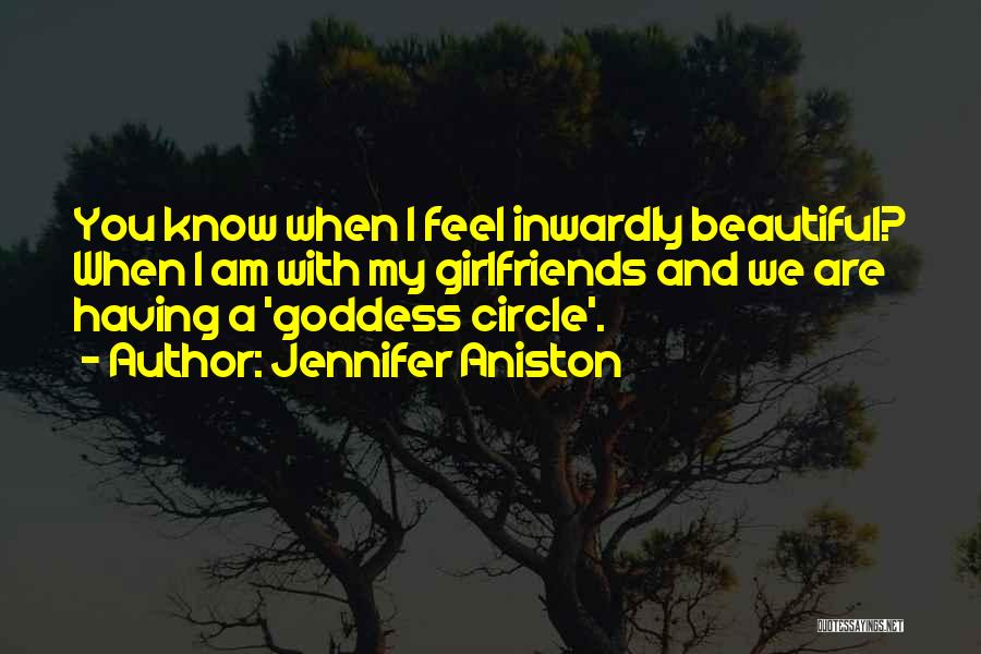 You Are A Circle Quotes By Jennifer Aniston