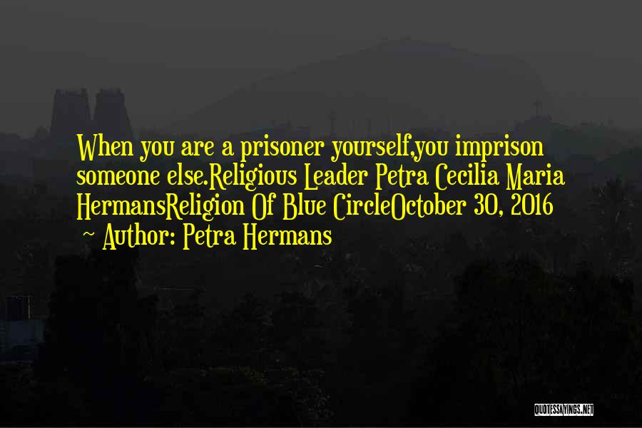 You Are A Circle Quotes By Petra Hermans