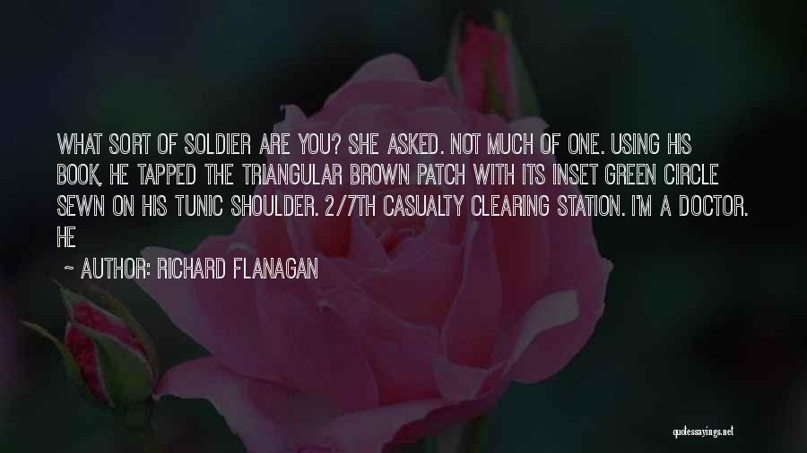 You Are A Circle Quotes By Richard Flanagan