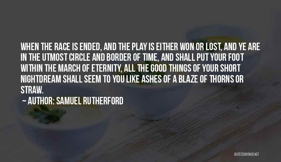 You Are A Circle Quotes By Samuel Rutherford