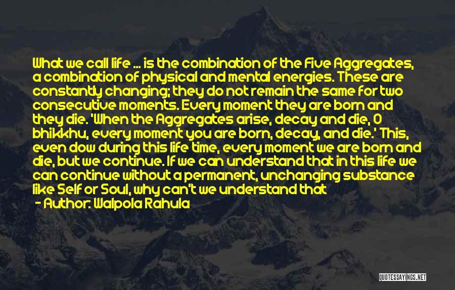 You Are A Circle Quotes By Walpola Rahula