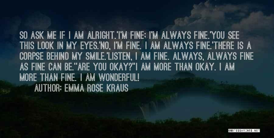 You Are Always In My Thoughts Quotes By Emma Rose Kraus