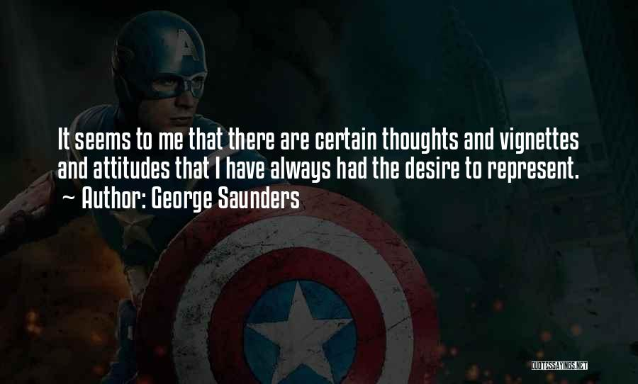 You Are Always In My Thoughts Quotes By George Saunders
