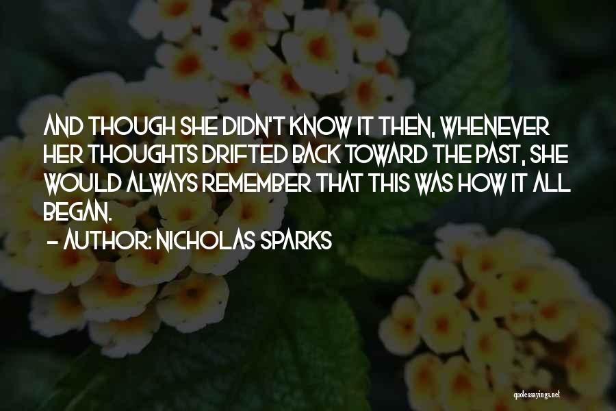You Are Always In My Thoughts Quotes By Nicholas Sparks