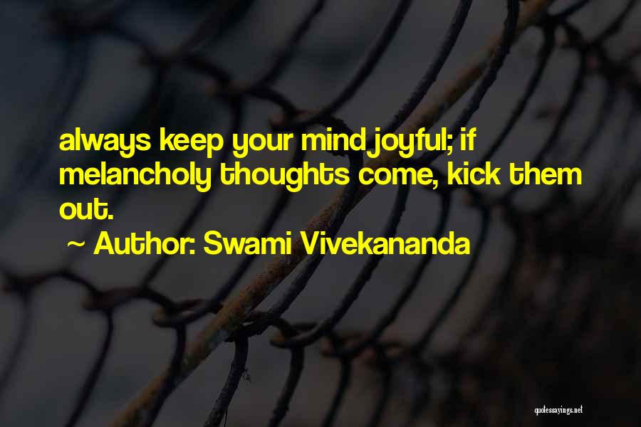 You Are Always In My Thoughts Quotes By Swami Vivekananda