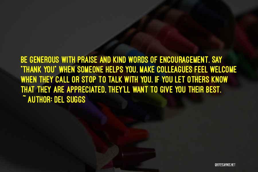 You Are Appreciated Quotes By Del Suggs