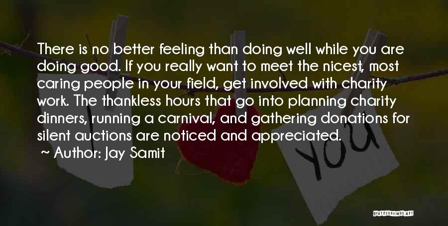 You Are Appreciated Quotes By Jay Samit