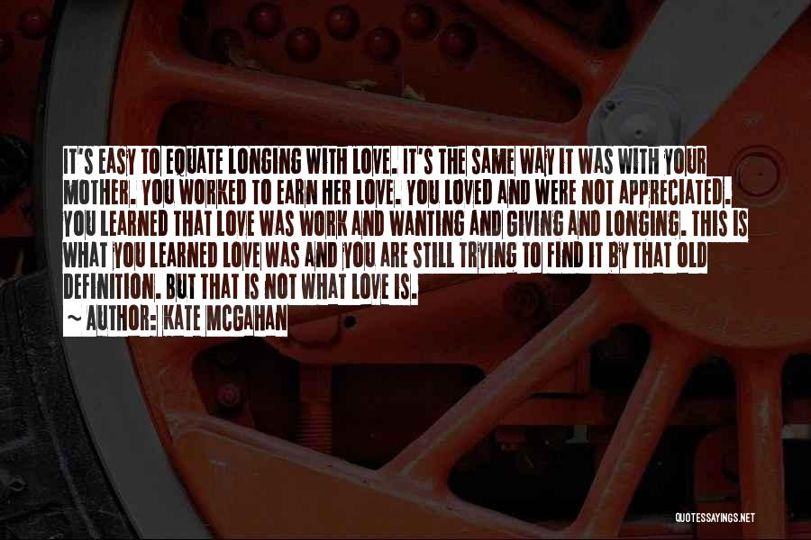 You Are Appreciated Quotes By Kate McGahan