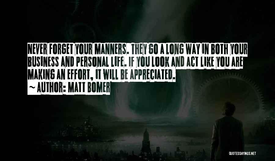 You Are Appreciated Quotes By Matt Bomer