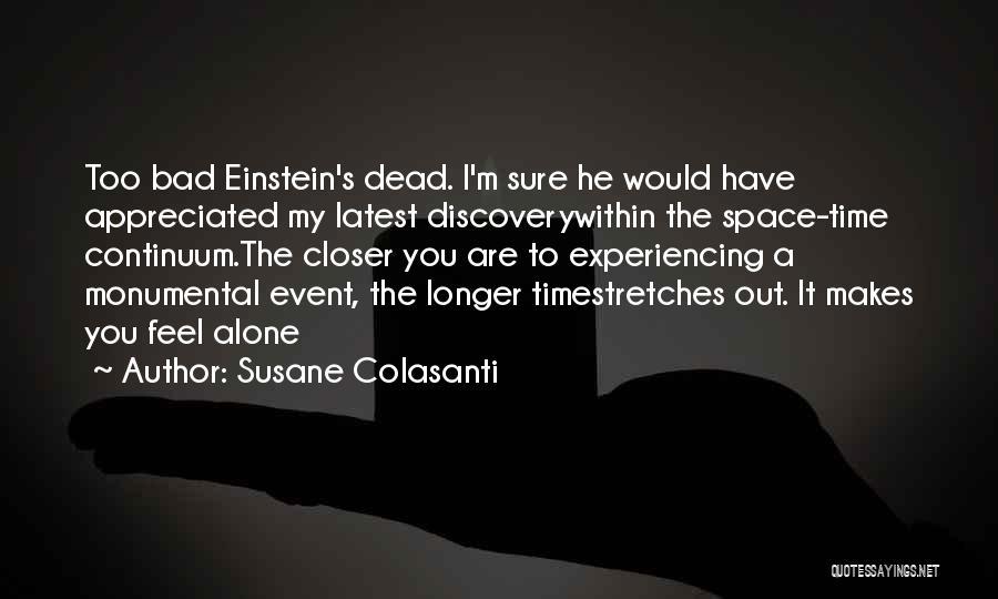 You Are Appreciated Quotes By Susane Colasanti