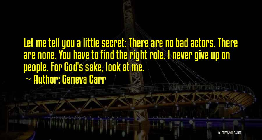 You Are Bad For Me Quotes By Geneva Carr
