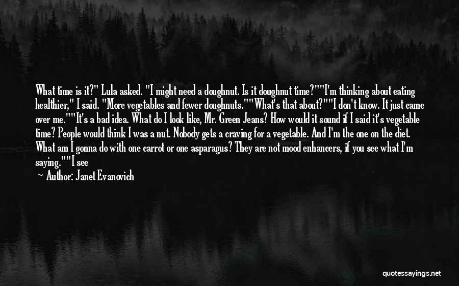 You Are Bad For Me Quotes By Janet Evanovich