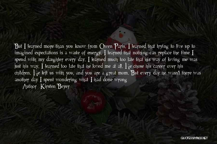 You Are Bad For Me Quotes By Kirsten Beyer