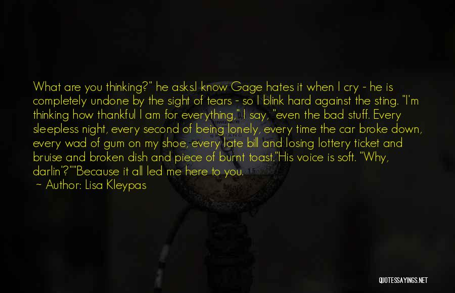 You Are Bad For Me Quotes By Lisa Kleypas