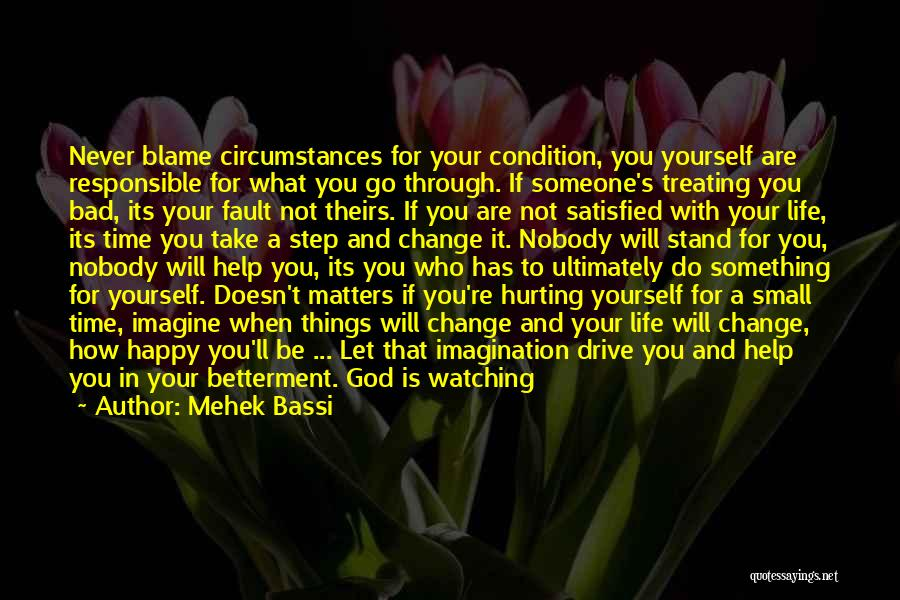 You Are Bad For Me Quotes By Mehek Bassi