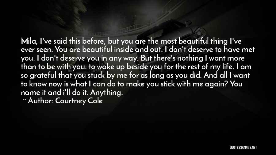 You Are Beautiful Inside Quotes By Courtney Cole