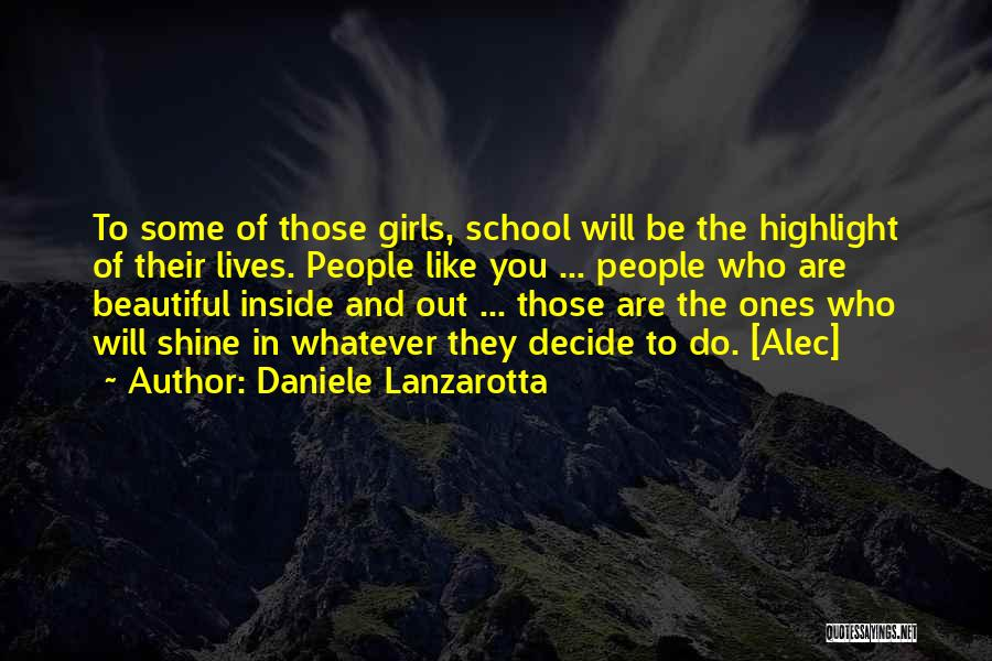 You Are Beautiful Inside Quotes By Daniele Lanzarotta