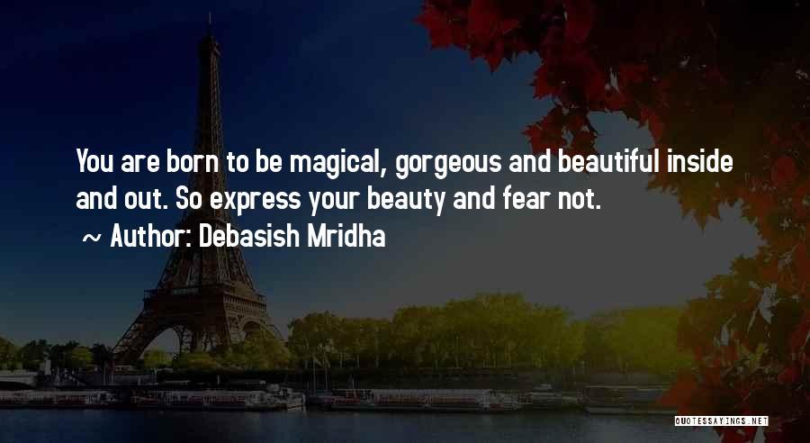 You Are Beautiful Inside Quotes By Debasish Mridha