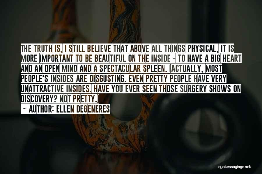 You Are Beautiful Inside Quotes By Ellen DeGeneres