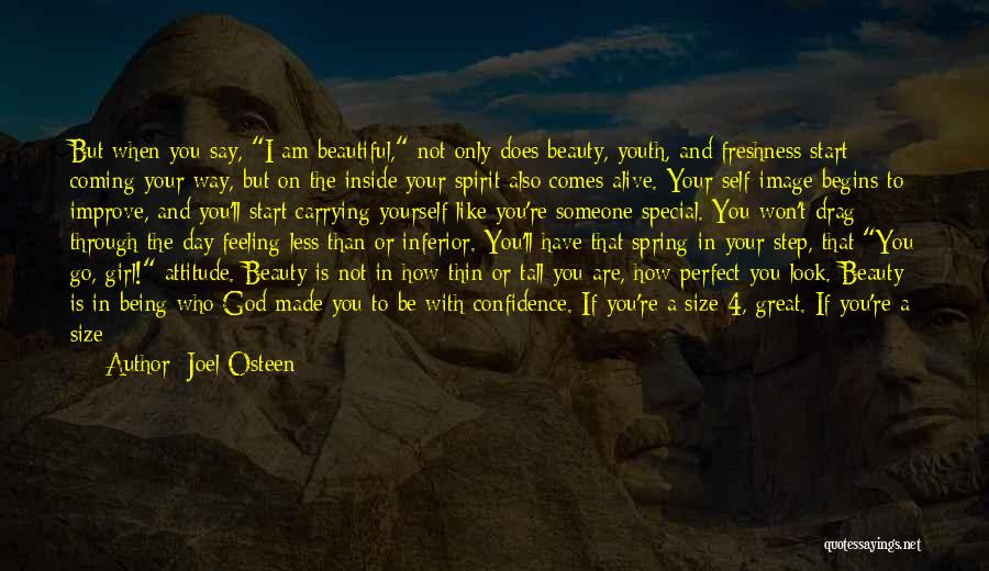 You Are Beautiful Inside Quotes By Joel Osteen