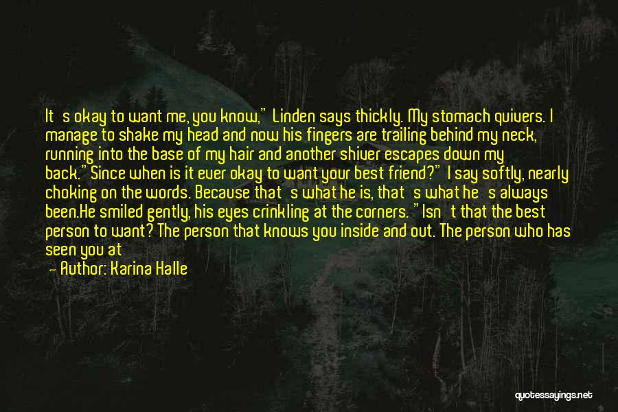 You Are Beautiful Inside Quotes By Karina Halle