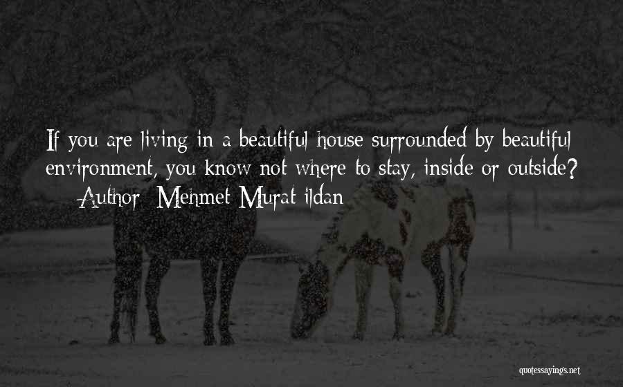 You Are Beautiful Inside Quotes By Mehmet Murat Ildan