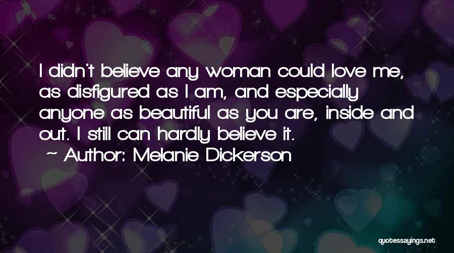 You Are Beautiful Inside Quotes By Melanie Dickerson