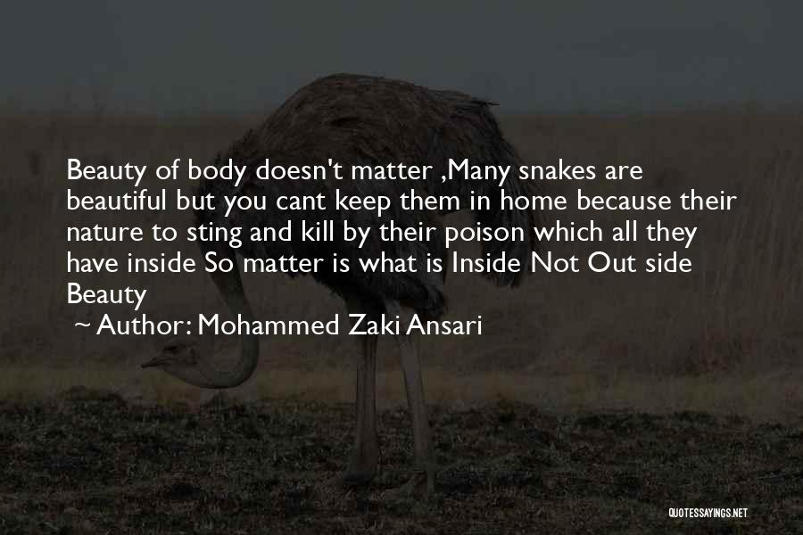 You Are Beautiful Inside Quotes By Mohammed Zaki Ansari