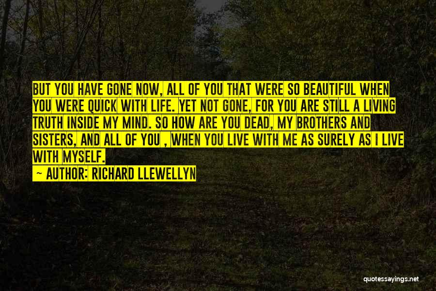 You Are Beautiful Inside Quotes By Richard Llewellyn