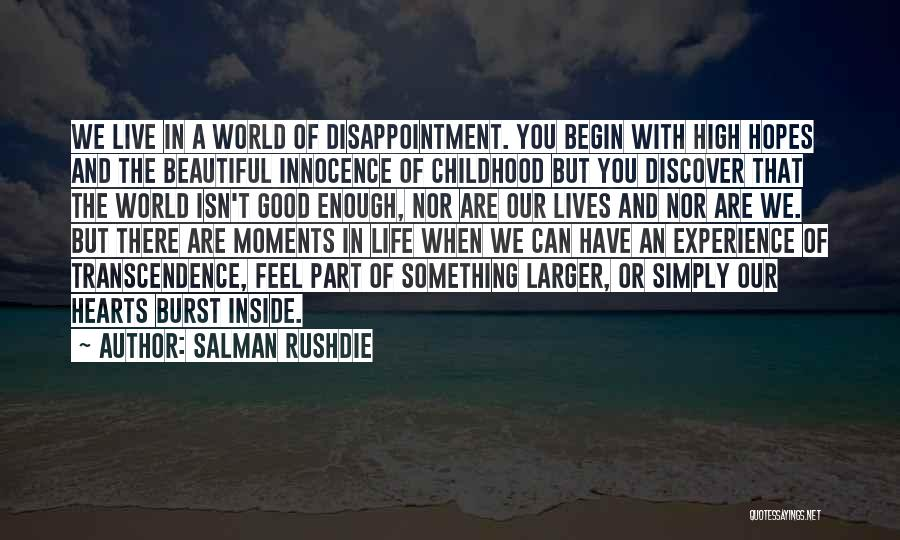 You Are Beautiful Inside Quotes By Salman Rushdie