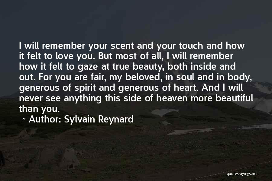 You Are Beautiful Inside Quotes By Sylvain Reynard