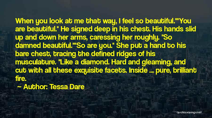 You Are Beautiful Inside Quotes By Tessa Dare
