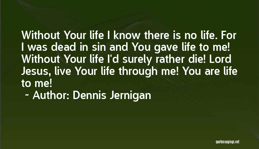 Top 100 You Are Dead For Me Quotes Sayings