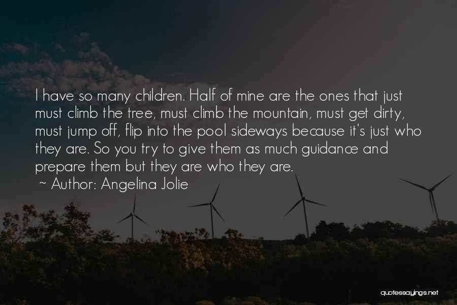 You Are Just Mine Quotes By Angelina Jolie