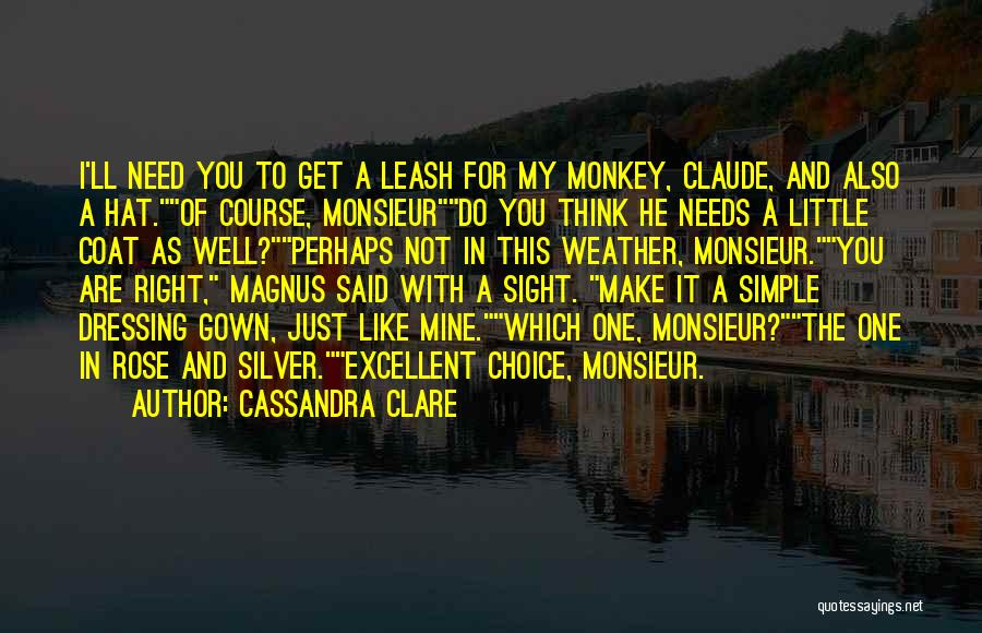 You Are Just Mine Quotes By Cassandra Clare