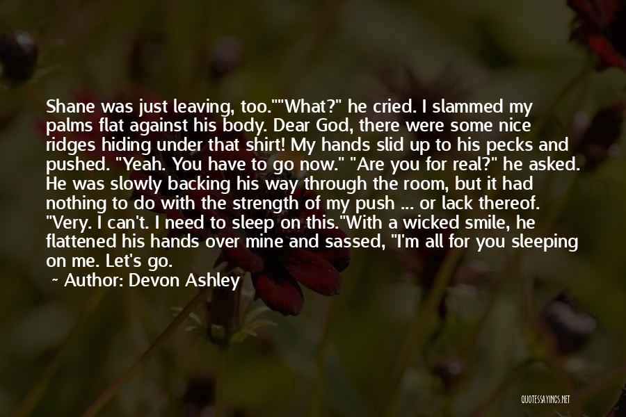 You Are Just Mine Quotes By Devon Ashley